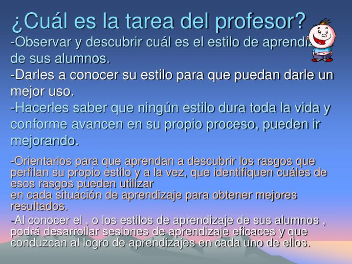 ¿Cuál es la tarea del profesor?