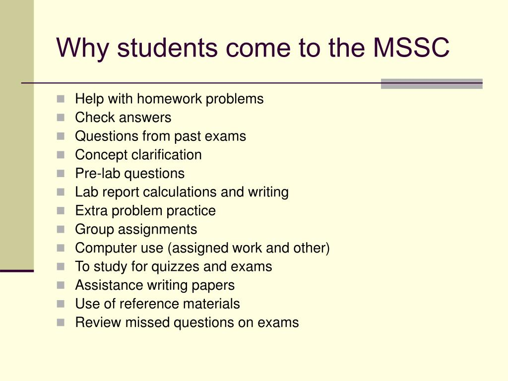 Why students come to the MSSC