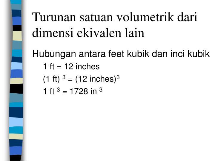 Turunan satuan volumetrik dari dimensi ekivalen lain