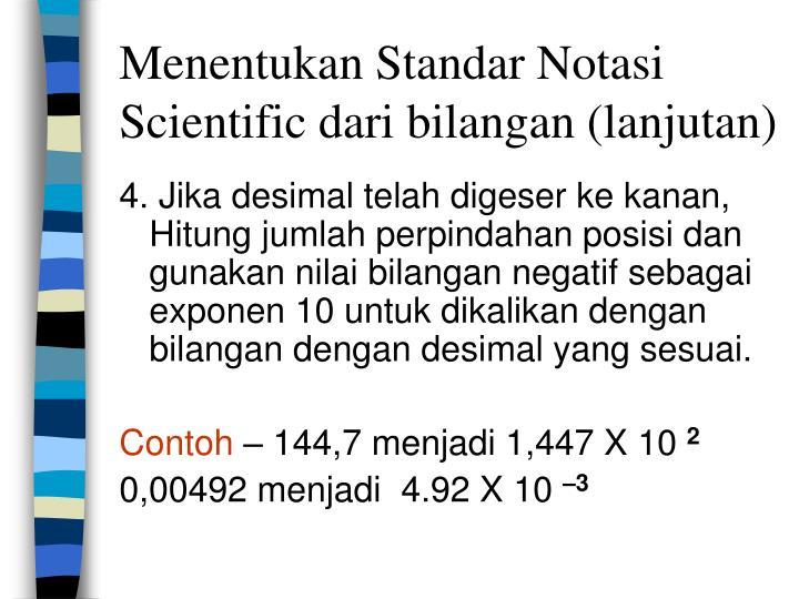 Menentukan Standar Notasi Scientific dari bilangan (lanjutan)