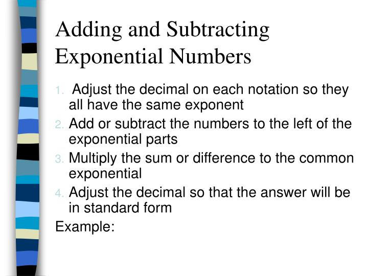 Adding and Subtracting Exponential Numbers