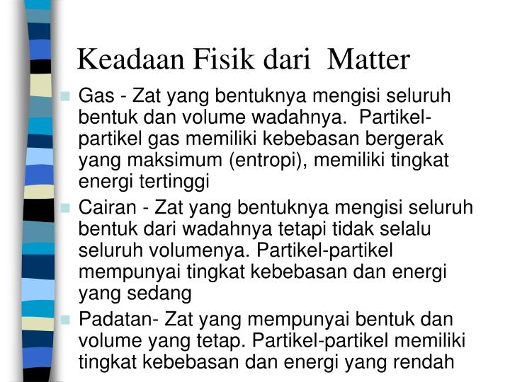 Keadaan Fisik dari  Matter