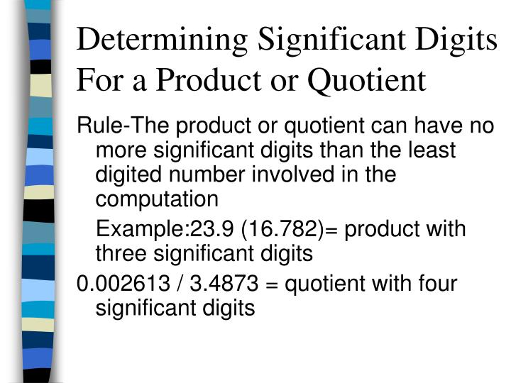 Determining Significant Digits For a Product or Quotient