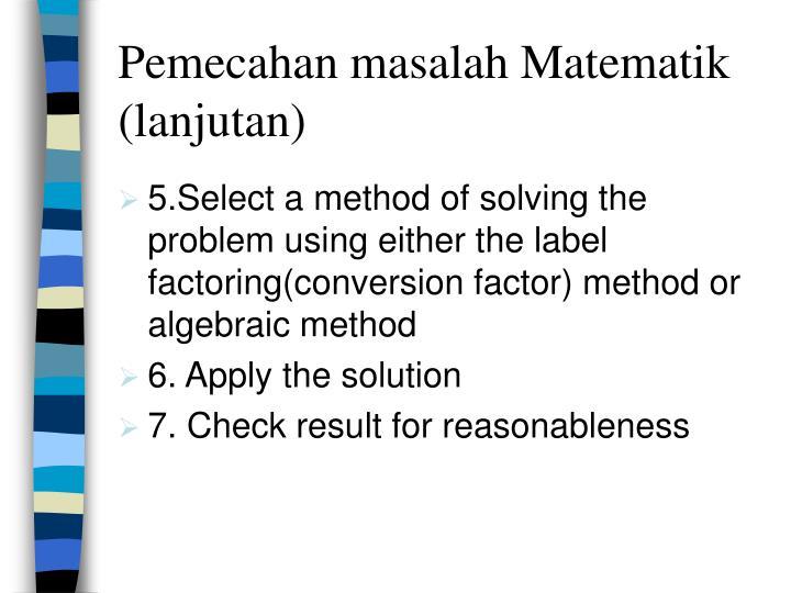 Pemecahan masalah Matematik (lanjutan)