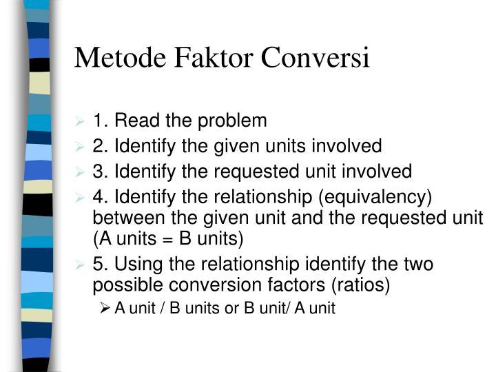 Metode Faktor Conversi