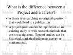 what is the difference between a project and a thesis