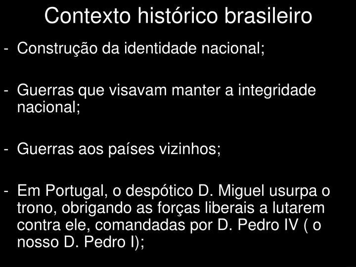 Construção da identidade nacional;