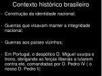 contexto hist rico brasileiro1