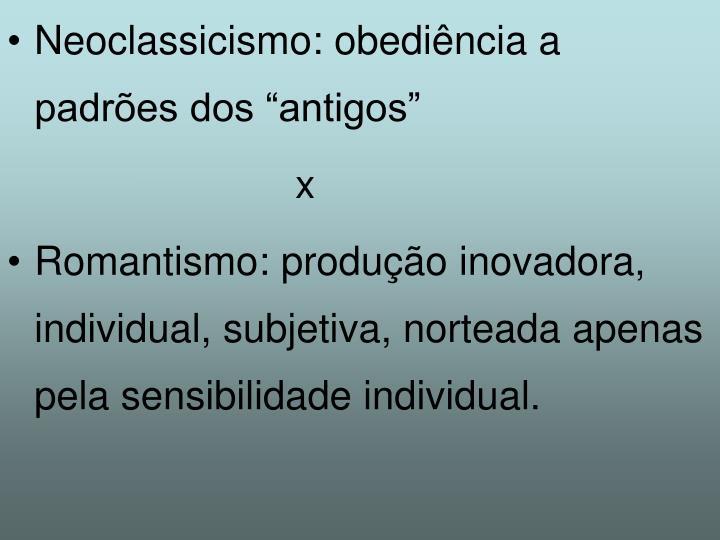 """Neoclassicismo: obediência a padrões dos """"antigos"""""""