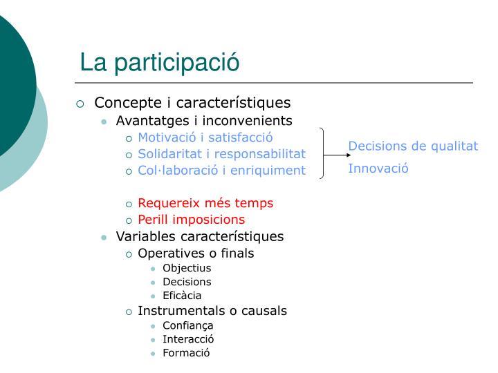 La participació