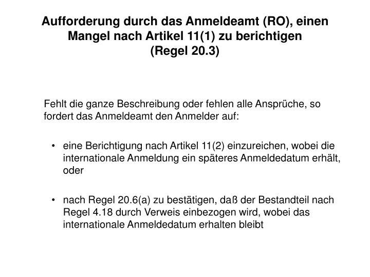 Aufforderung durch das Anmeldeamt (RO), einen Mangel nach Artikel 11(1) zu berichtigen