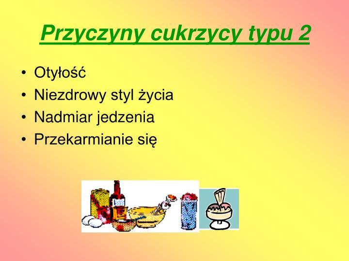 Przyczyny cukrzycy typu 2