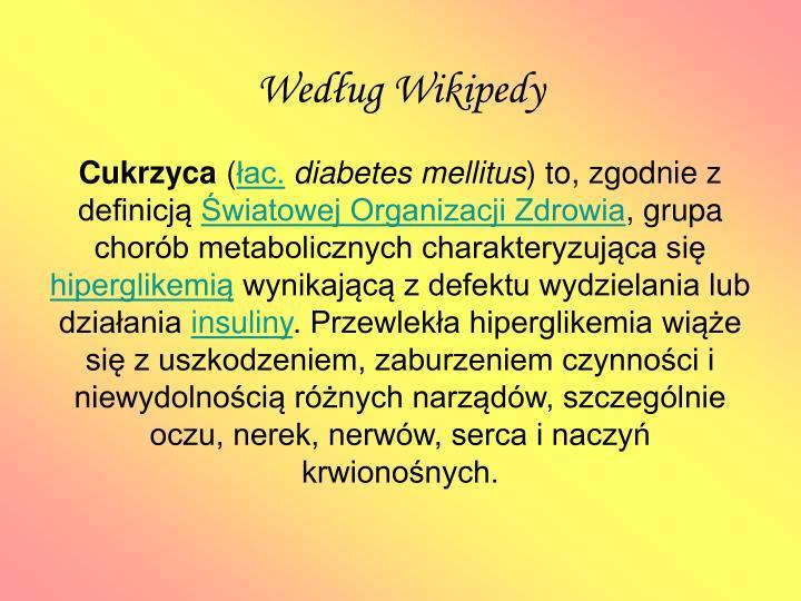 Według Wikipedy