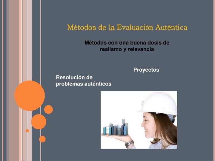 Métodos de la Evaluación Auténtica