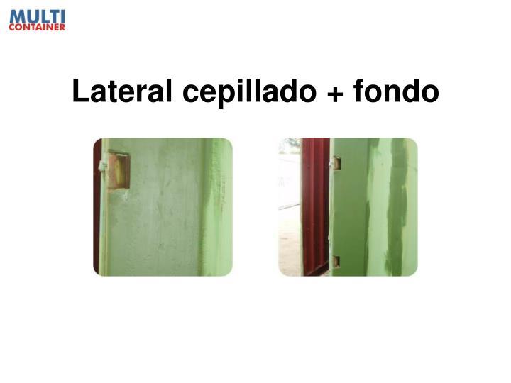 Lateral cepillado + fondo