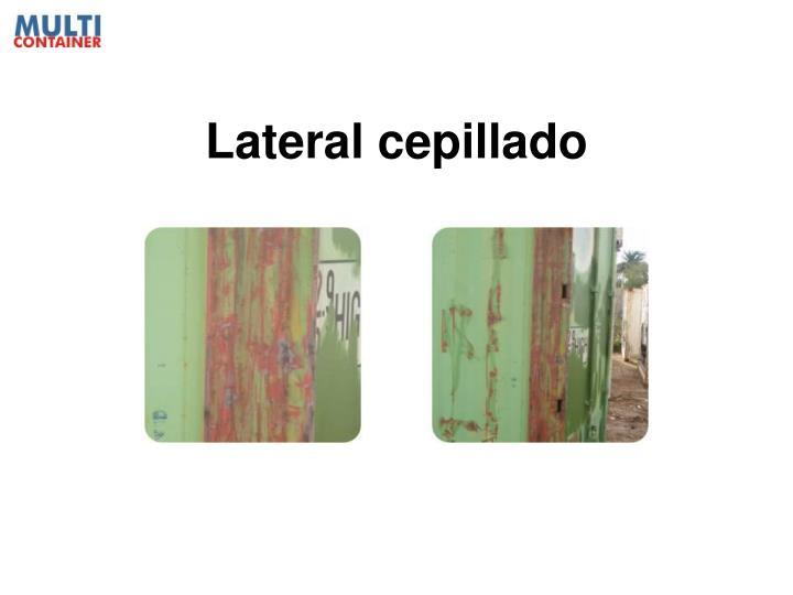 Lateral cepillado