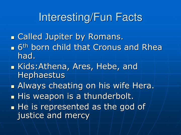 Interesting/Fun Facts