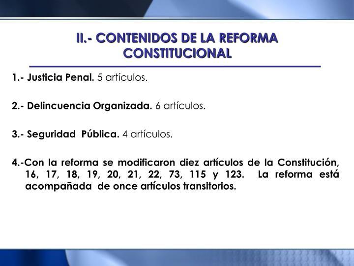 II.- CONTENIDOS DE LA REFORMA CONSTITUCIONAL