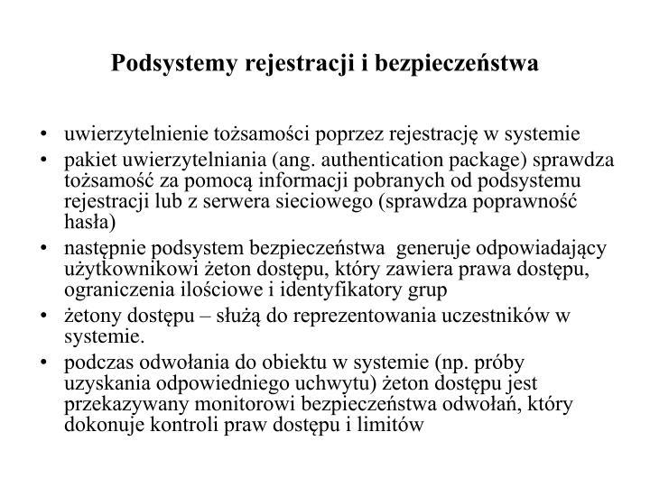 Podsystemy rejestracji i bezpieczeństwa