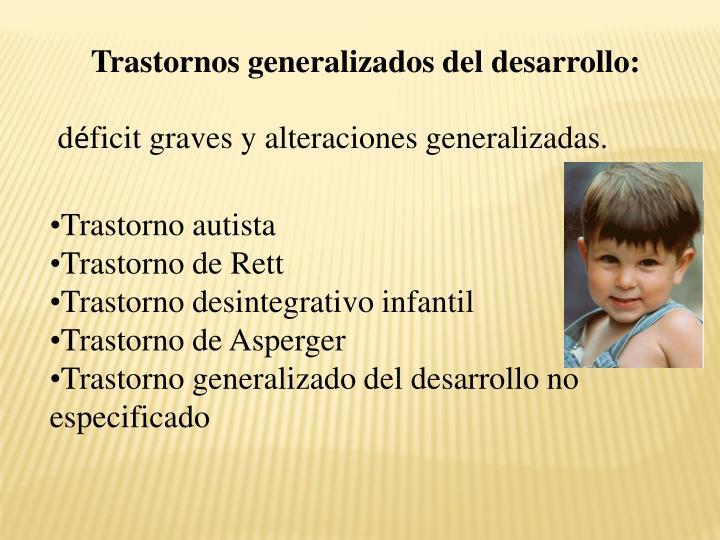 Trastornos generalizados del desarrollo: