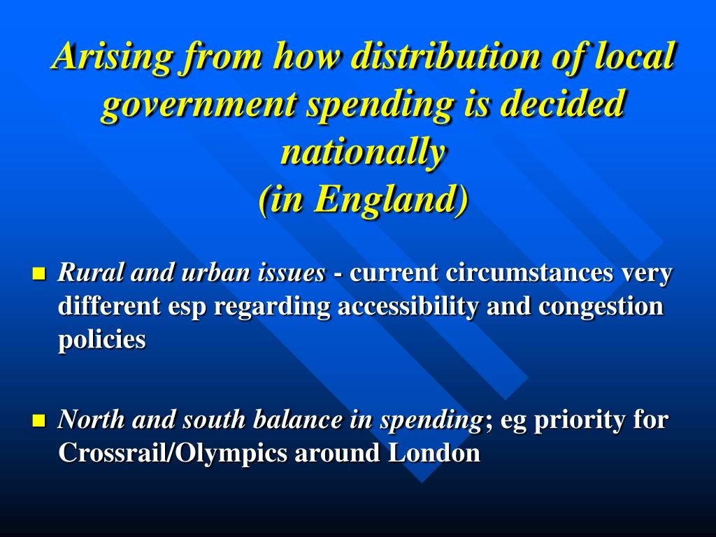 Arising from how distribution of local government spending is decided nationally