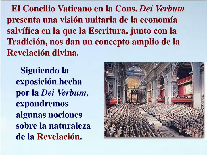 El Concilio Vaticano en la Cons.