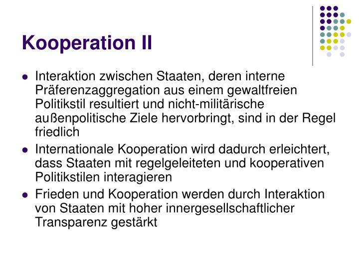 Kooperation II