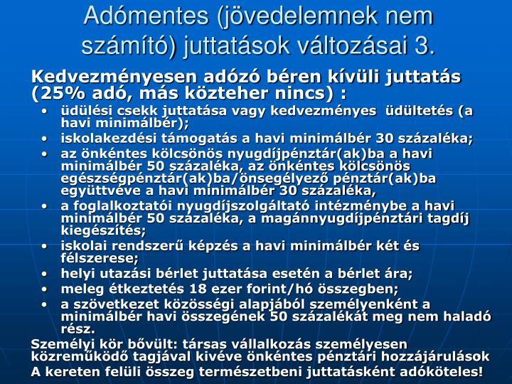 Adómentes (jövedelemnek nem számító) juttatások változásai 3.