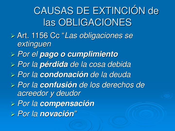 CAUSAS DE EXTINCIÓN de las OBLIGACIONES