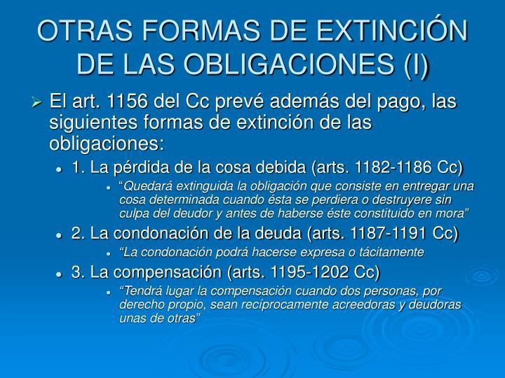 OTRAS FORMAS DE EXTINCIÓN DE LAS OBLIGACIONES (I)