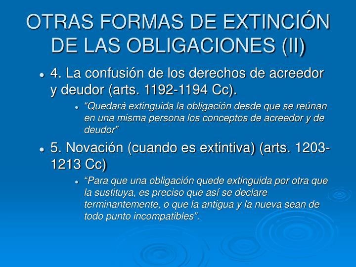 OTRAS FORMAS DE EXTINCIÓN DE LAS OBLIGACIONES (II)