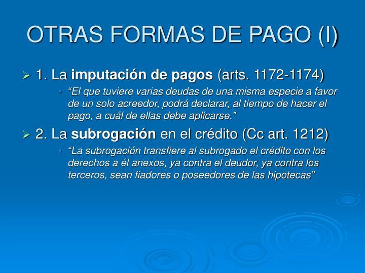 OTRAS FORMAS DE PAGO (I)