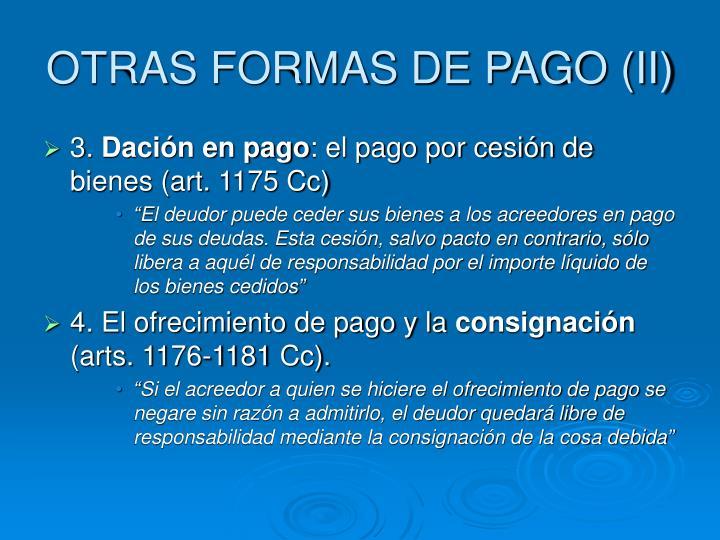 OTRAS FORMAS DE PAGO (II)