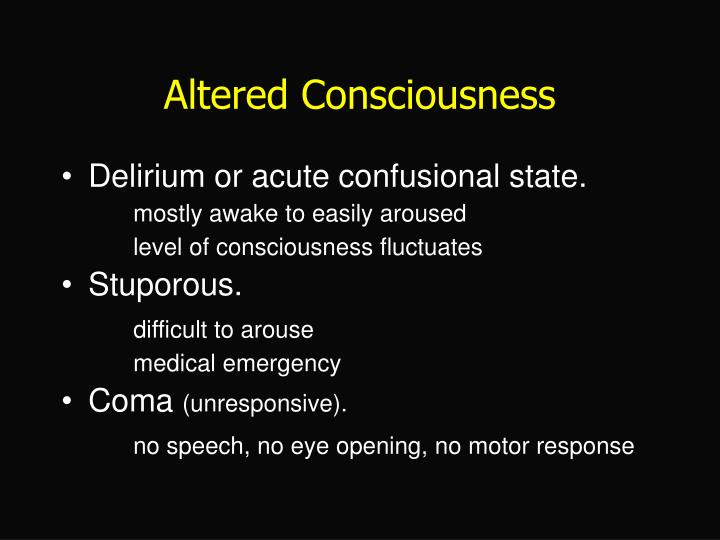 Altered Consciousness