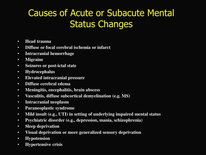 Causes of Acute or Subacute Mental Status Changes