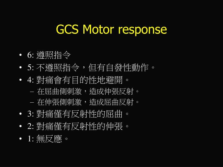 GCS Motor response