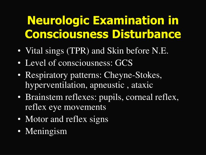 Neurologic Examination in Consciousness Disturbance