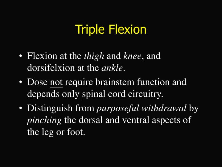 Triple Flexion
