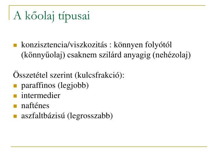 A kőolaj típusai