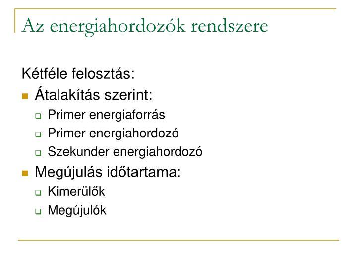 Az energiahordozók rendszere