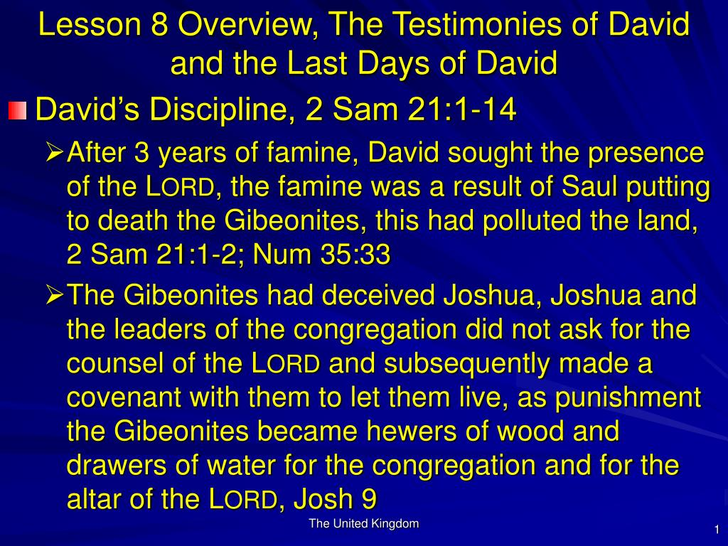 Lesson 8 Overview, The Testimonies of David and the Last Days of David