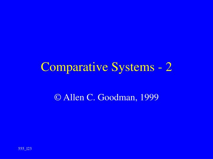 Comparative systems 2