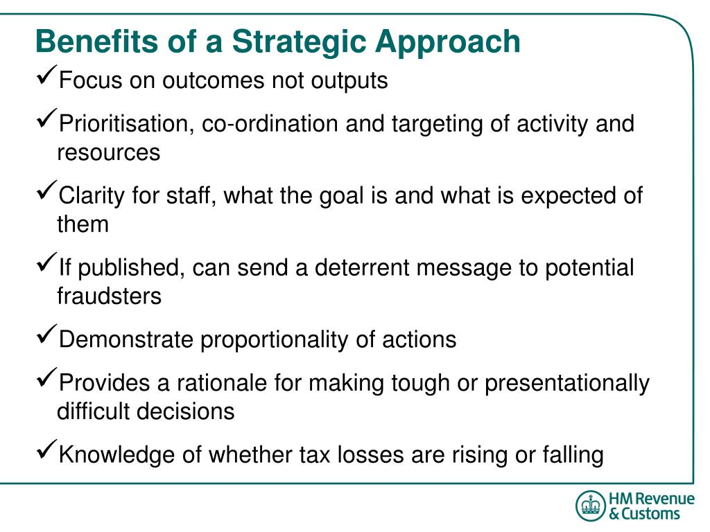Benefits of a Strategic Approach