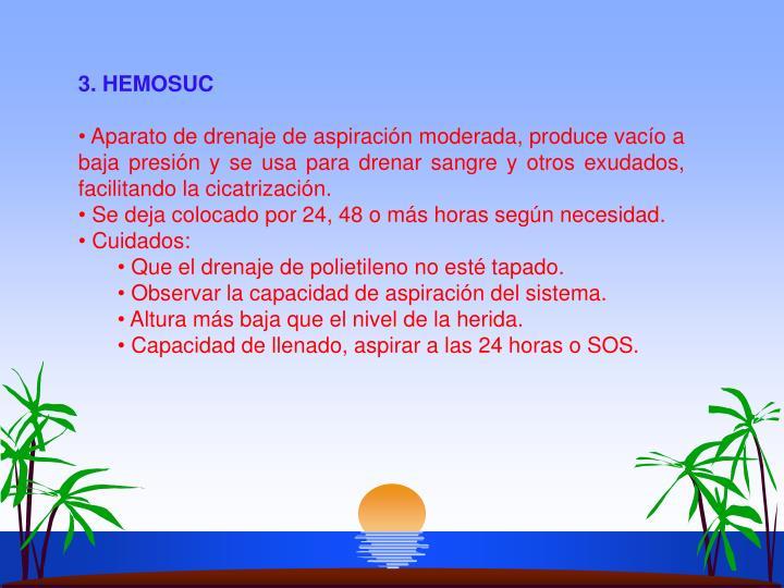 3. HEMOSUC