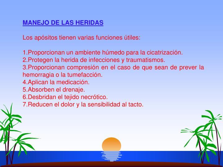 MANEJO DE LAS HERIDAS