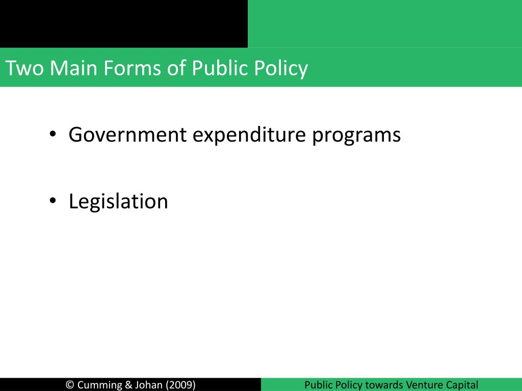 Two Main Forms of Public Policy