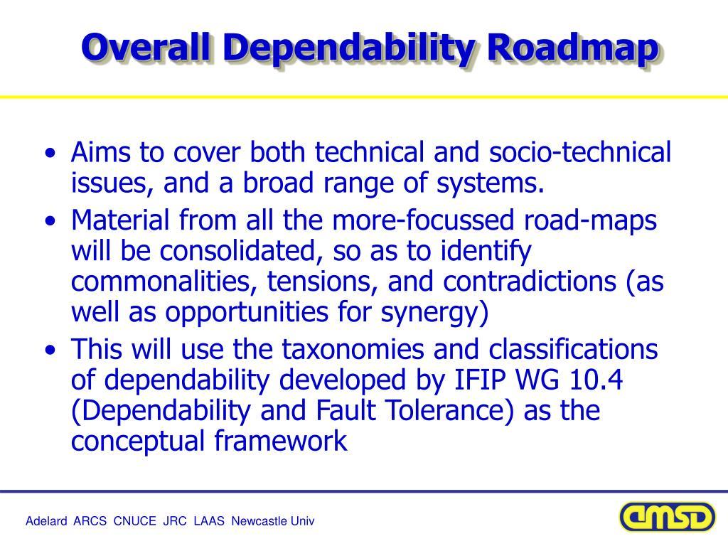 Overall Dependability Roadmap