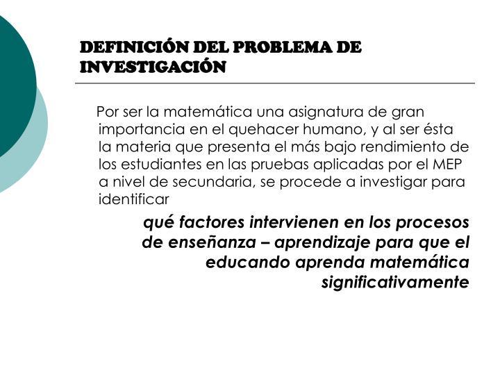 DEFINICIÓN DEL PROBLEMA DE INVESTIGACIÓN