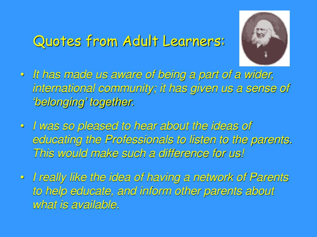 Quotes from Adult Learners:
