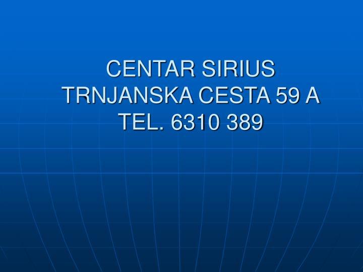 CENTAR SIRIUS